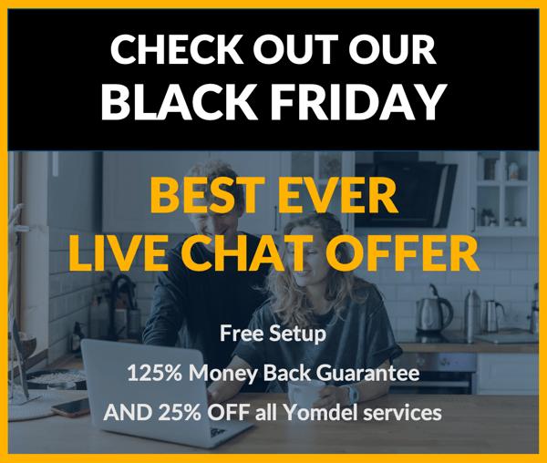 Yomdel Black Friday Best Ever Live Chat Offer